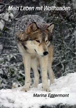 Mein leben mit Wolfhunden  Per Stuk