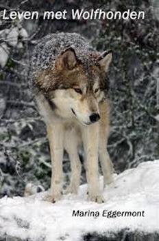 Ebook Leven met Wolfhonden  Per Ebook